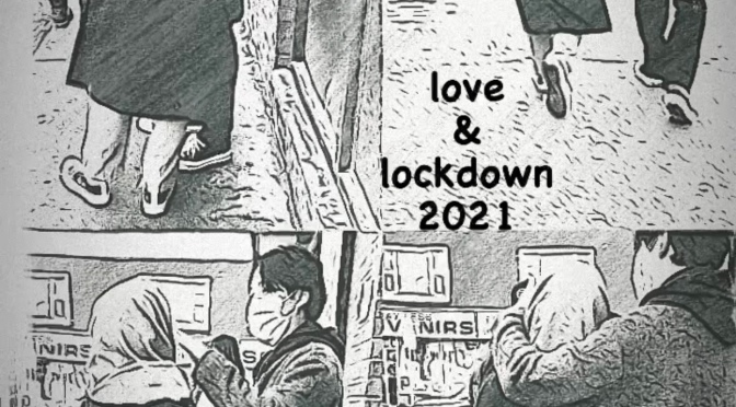 love and lockdown 2021